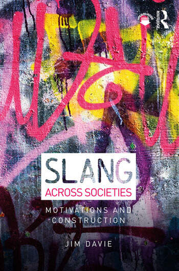 Slang across Societies Motivations and Construction book cover