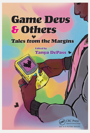 Game Devs & Others Tales from the Margins book cover