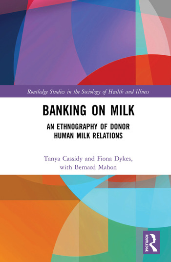 Banking on Milk An Ethnography of Donor Human Milk Relations book cover