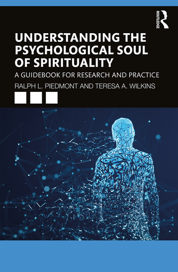Understanding the Psychological Soul of Spirituality A Guidebook for Research and Practice book cover