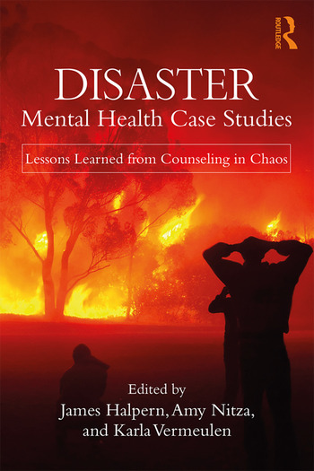 Disaster Mental Health Case Studies Lessons Learned from Counseling in Chaos book cover
