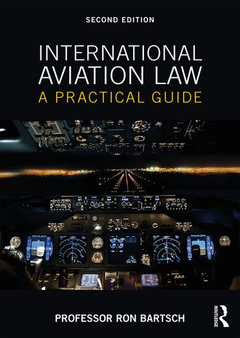 International Aviation Law: A Practical Guide, 2nd Edition