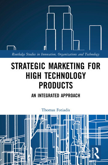 Strategic Marketing for High Technology Products An Integrated Approach book cover