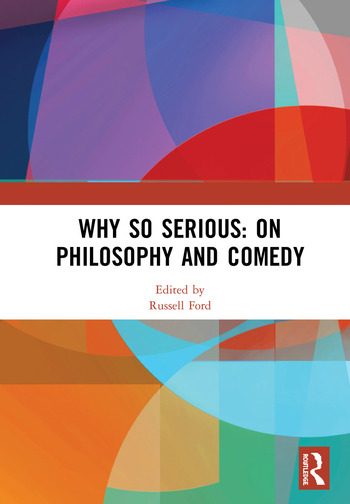 Why So Serious: On Philosophy and Comedy book cover