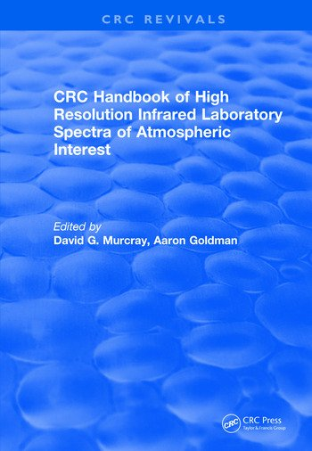 Revival: Handbook of High Resolution Infrared Laboratory Spectra of Atmospheric Interest (1981) book cover