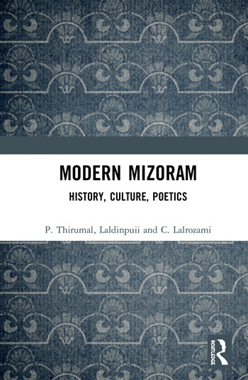 Modern Mizoram History, Culture, Poetics book cover