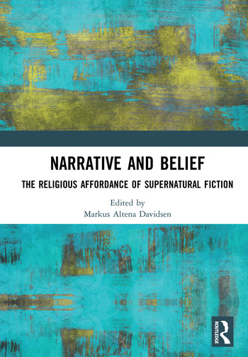 Narrative and Belief The Religious Affordance of Supernatural Fiction book cover