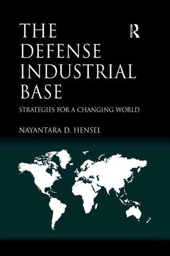 The Defense Industrial Base Strategies for a Changing World book cover