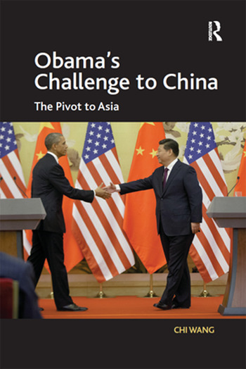 Obama's Challenge to China The Pivot to Asia book cover