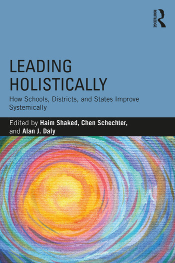 Leading Holistically How Schools, Districts, and States Improve Systemically book cover