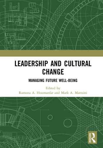Leadership and Cultural Change Managing Future Well-Being book cover