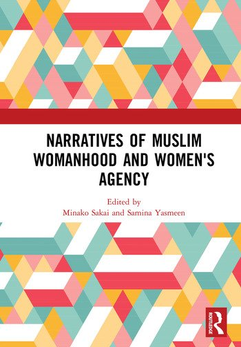 Narratives of Muslim Womanhood and Women's Agency book cover