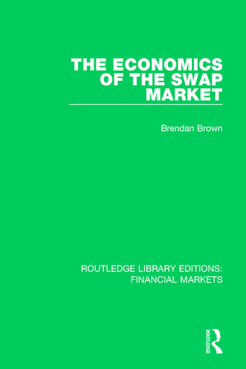 The Economics of the Swap Market book cover