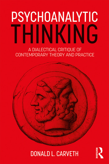 Psychoanalytic Thinking A Dialectical Critique of Contemporary Theory and Practice book cover