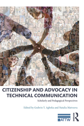 Citizenship and Advocacy in Technical Communication Scholarly and Pedagogical Perspectives book cover
