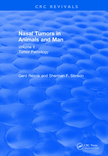 Revival: Nasal Tumors in Animals and Man Vol. II (1983) Tumor Pathology book cover