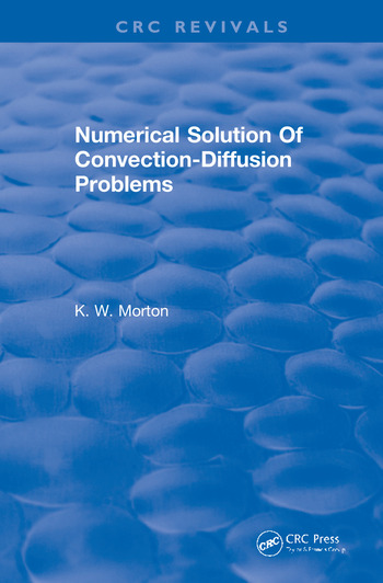 Revival: Numerical Solution Of Convection-Diffusion Problems (1996) book cover