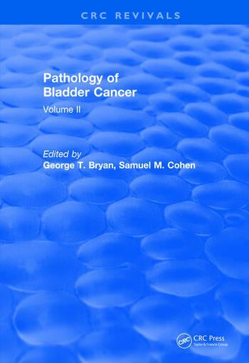 Revival: Pathology of Bladder Cancer (1983) Volume II book cover