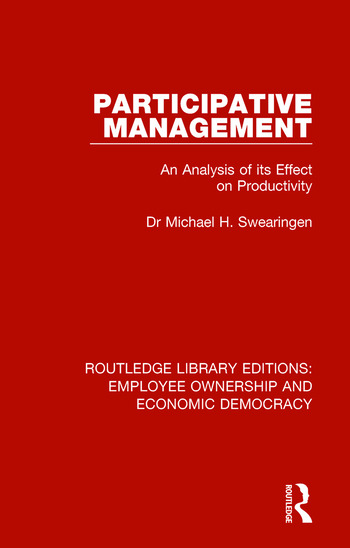 Participative Management An Analysis of its Effect on Productivity book cover