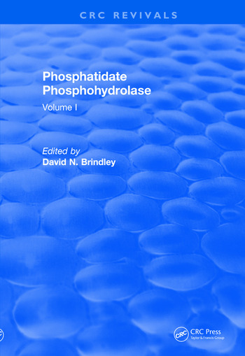 Revival: Phosphatidate Phosphohydrolase (1988) Volume I book cover