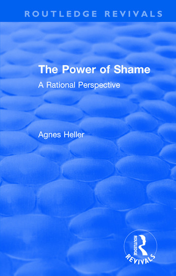 Routledge Revivals: The Power of Shame (1985) A Rational Perspective book cover