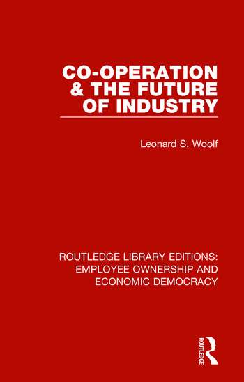 Co-operation and the Future of Industry book cover