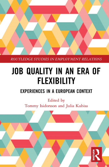 Job Quality in an Era of Flexibility Experiences in a European Context book cover