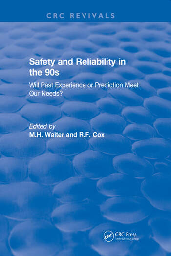 Revival: Safety and Reliability in the 90s (1990) Will past experience or prediction meet our needs? book cover