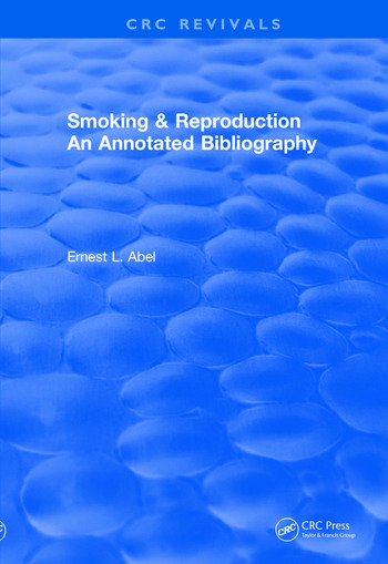 Revival: Smoking and Reproduction (1984) An Annotated Bibliography book cover