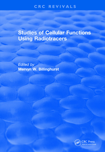 Revival: Studies Of Cellular Functions Using Radiotracers (1982) book cover