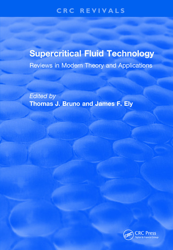 Revival: Supercritical Fluid Technology (1991) Reviews in Modern Theory and Applications book cover