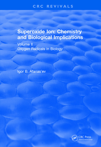 Revival: Superoxide Ion: Volume II (1991) Chemistry and Biological Implications book cover