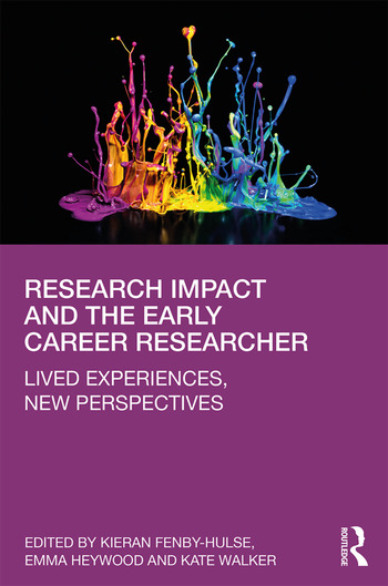 Research Impact and the Early Career Researcher Lived Experiences, New Perspectives book cover