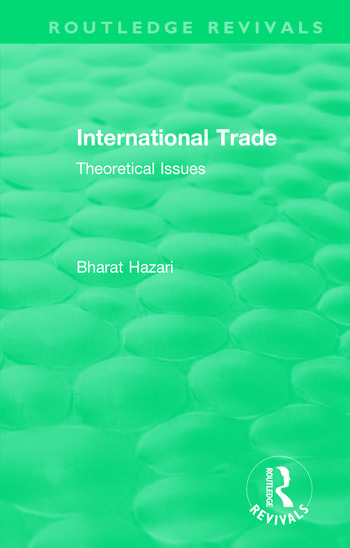 Routledge Revivals: International Trade (1986) Theoretical Issues book cover