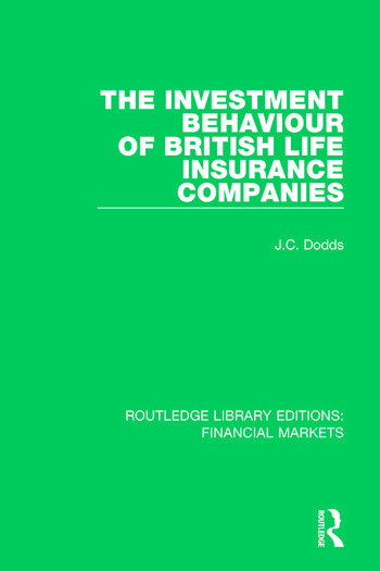 The Investment Behaviour of British Life Insurance Companies book cover