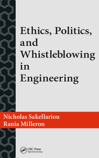 Ethics, Politics, and Whistleblowing in Engineering book cover