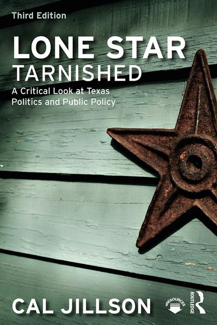 Lone Star Tarnished A Critical Look at Texas Politics and Public Policy book cover