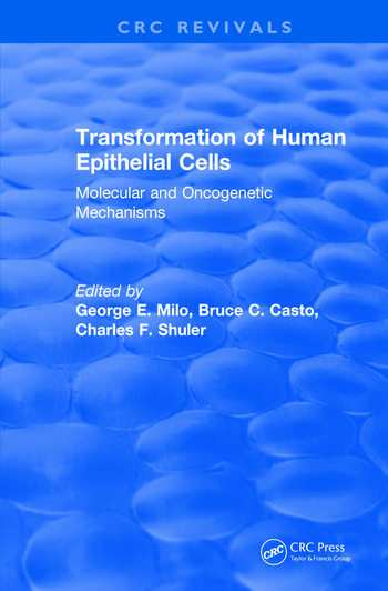 Revival: Transformation of Human Epithelial Cells (1992) Molecular and Oncogenetic Mechanisms book cover