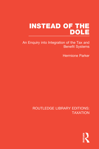 Instead of the Dole An Enquiry into Integration of the Tax and Benefit Systems book cover
