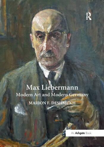 Max Liebermann Modern Art and Modern Germany book cover