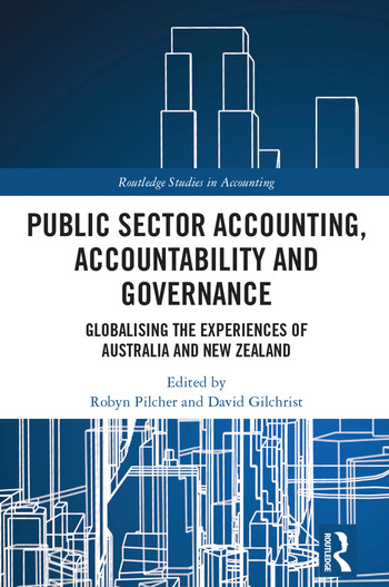 Public Sector Accounting, Accountability and Governance Globalising the Experiences of Australia and New Zealand book cover
