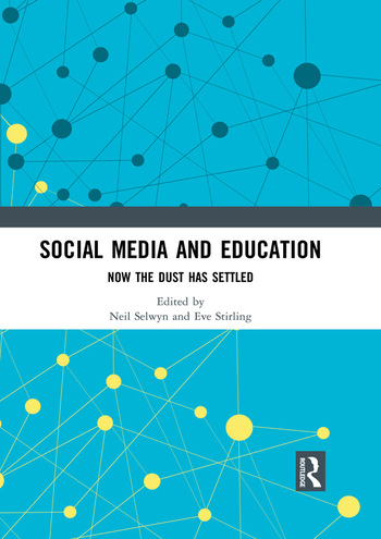 Social Media and Education Now the Dust Has Settled book cover