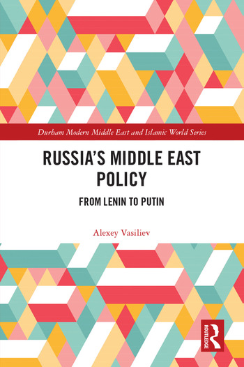 Russia's Middle East Policy From Lenin to Putin book cover