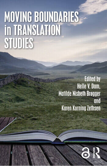 Moving Boundaries in Translation Studies book cover