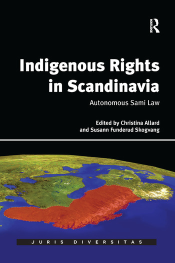 Indigenous Rights in Scandinavia Autonomous Sami Law book cover