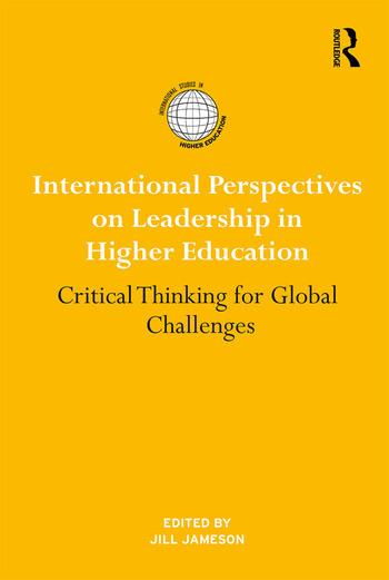 International Perspectives on Leadership in Higher Education Critical Thinking for Global Challenges book cover