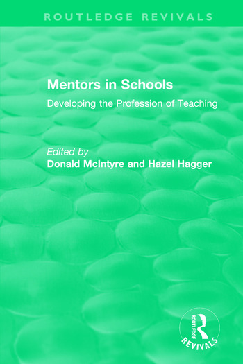 Mentors in Schools (1996) Developing the Profession of Teaching book cover