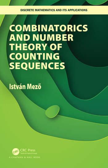Combinatorics and Number Theory of Counting Sequences book cover