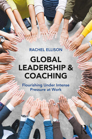 Global Leadership and Coaching Flourishing under intense pressure at work book cover