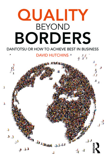 Quality Beyond Borders Dantotsu or How to Achieve Best in Business book cover